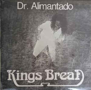 DOCTOR ALIMANTADO - Kings Bread LP
