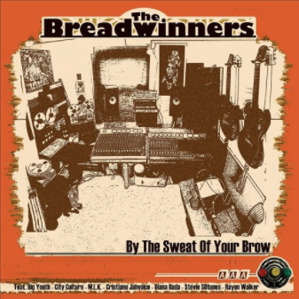 THE BREADWINNERS - By The Sweat Of Your Brow LP