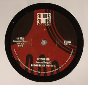 "BROKEN BRASS ENSEMBLE - Stutter & Twitch 7"" Series"
