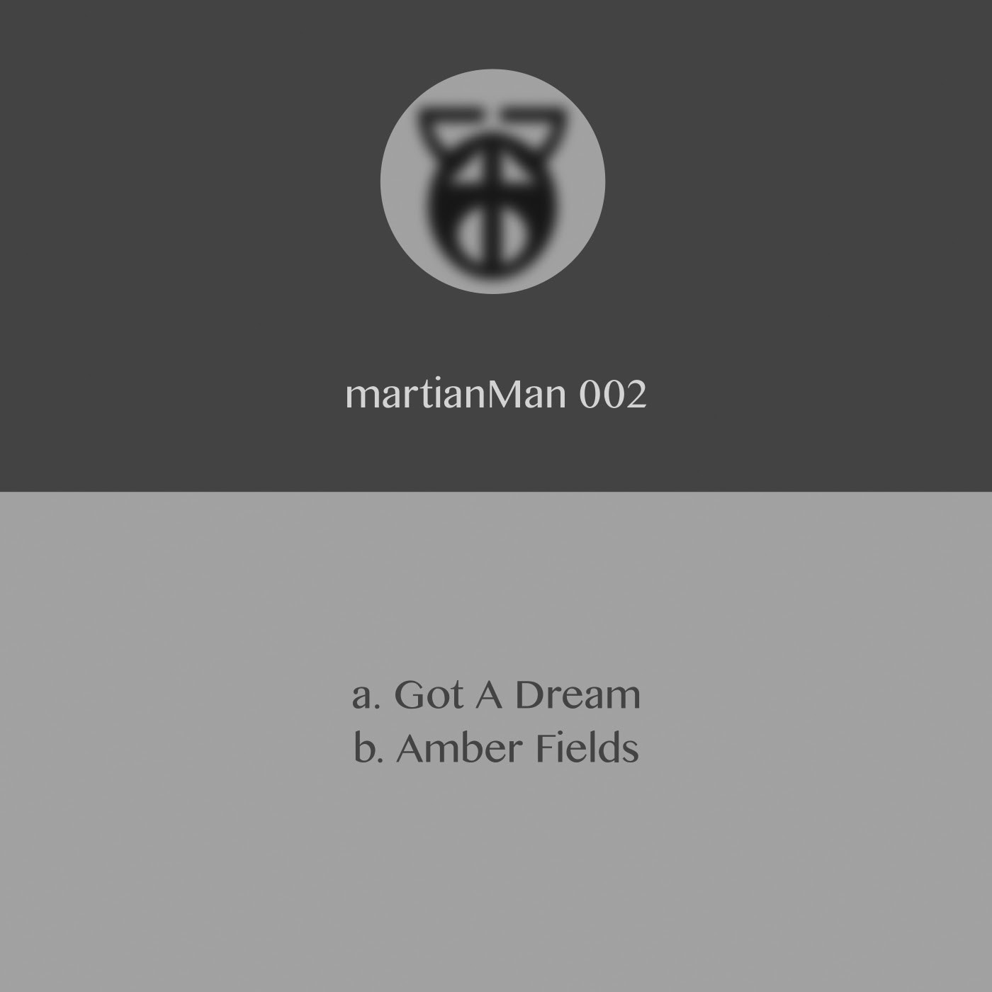 martianMan - Got A Dream / Amber Fields