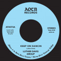 LUTHER DAVIS GROUP - Keep On Dancin / You