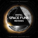 "DIGITAL - Spacefunk Remixes (2 x 12"")"