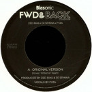 ZED BIAS / DJ SPINNA / FYZA - FWD & Back