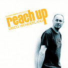 DJ ANDY SMITH PRESENTS REACH UP – Disco Wonderland