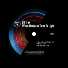 DJ TRAX - When Darkness Turns To Light (Pre Order: 12/1/2018)