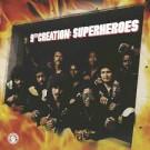 THE 9TH CREATION - Superheroes LP