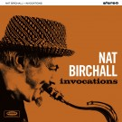 NAT BIRCHALL - Invocations CD