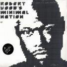 ROBERT HOOD - Minimal Nation (3 x LP + CD)
