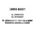 LUNCH MONEY - Living3000 / Informant / Living3000 (EQUIKNOXX Remix)