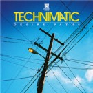 TECHNIMATIC - Desire Paths 2LP + CD