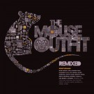 THE MOUSE OUTFIT - Remixed (CD)
