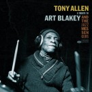 TONY ALLEN - A Tribute To Art Blakey & The Jazz Messengers (Pre Order: 22/05/17)