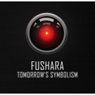 "FUSHARA - Tomorrow's Symbolism (12"" Album Sampler + CD Album)"
