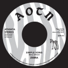 "ZEBRA - Simple Song / I Forgot To Say (7"")"
